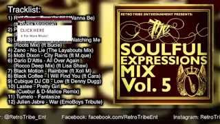 The Soulful Expressions Mix Vol. 5 Mixed By: Jubsta (Deep and Soulful House Mix)