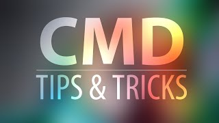 5 Less Known CMD Tips & Tricks