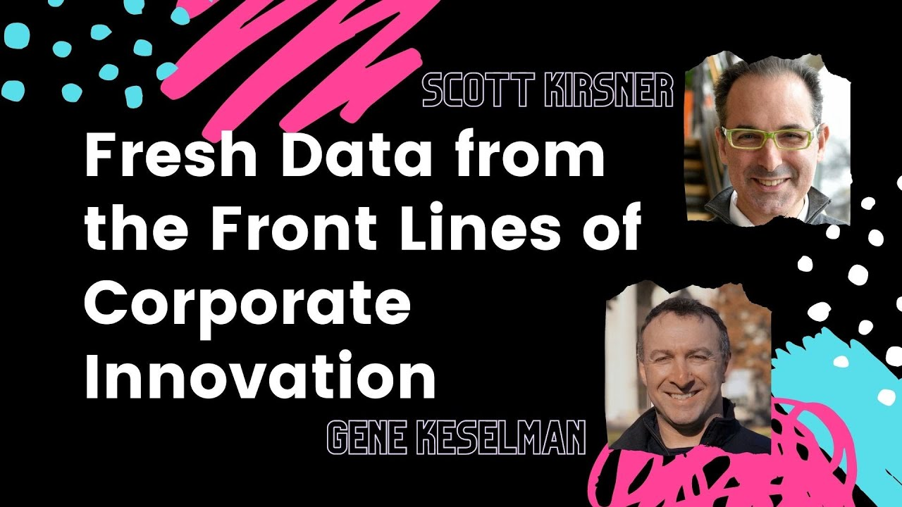 Fresh Data from the Front Lines of Corporate Innovation