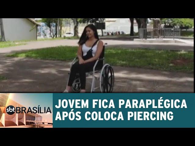 Jovem fica paraplégica após colocar piercing | SBT Brasília 14/02/2019