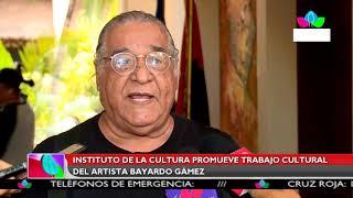 Multinoticias | INC promueve trabajo cultural del artista estiliano Bayardo Gámez