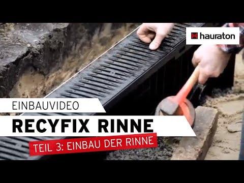 Hervorragend Einbau einer RECYFIX Rinne, Teil 3: Rinneneinbau - YouTube EQ27
