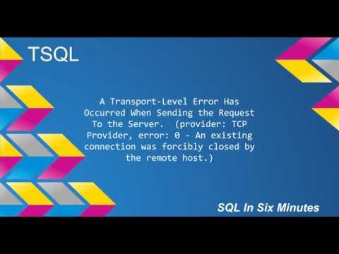 TSQL: A Transport-Level Error Has Occurred When Sending the Request To the Server