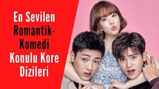 En Sevilen Romantik-Komedi Konulu Kore Dizileri