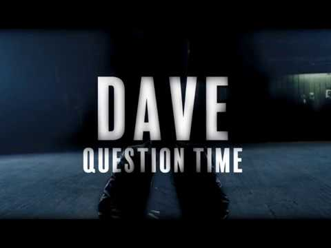 Dave - Question Time Lyrics