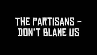 The Partisans - Don