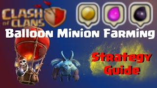 Clash of Clans | Balloon Minion Best Farming Strategy For High Level - Clash of Clans Guide