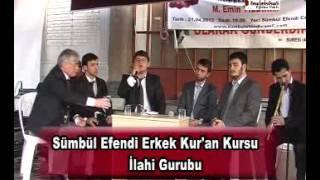2012 Yılı Kutlu Doğum Proğramı Sümbul Efendi Camii 05 Sümbül Efendi Erkek Kuran Kursu SÜMBÜL TV