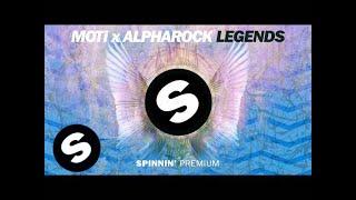 MOTi x Alpharock - Legends