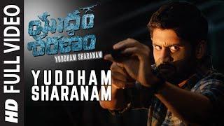 Yuddham Sharanam Full Song Yuddham Sharanam Songs   Naga Chaitanya, Lavanya Tripathi