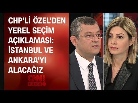 CHP'li Özgür Özel CNN TÜRK'e konuştu