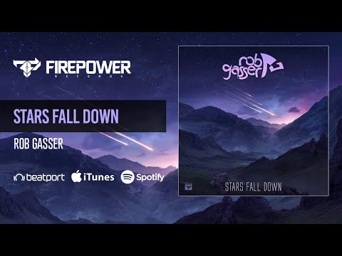 Rob Gasser - Stars Fall Down Mp3