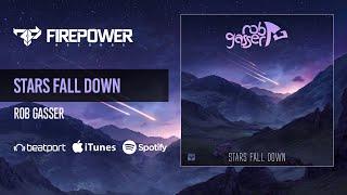 Rob Gasser Stars Fall Down.mp3
