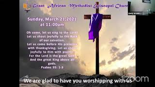 The Making of A Desirable End Product; Worship Service  Sunday March 21 2021