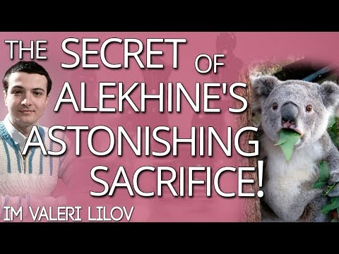 The Secret of Alekhine's Astonishing Sacrifice with IM Lilov (Free Chess Training)