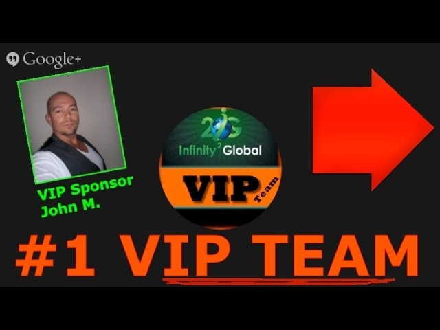 I2G Infinity 2 Global - Discover How To Make 10K+ Within 14 Days - John M. VIP Team
