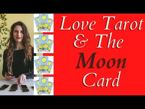 Love Tarot and The Moon Card ❤ There Is More Than Meets The Eye!