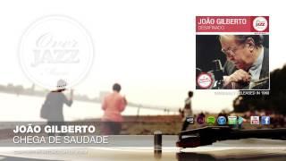 Baixar Joao Gilberto - Chega de Saudade (1960)