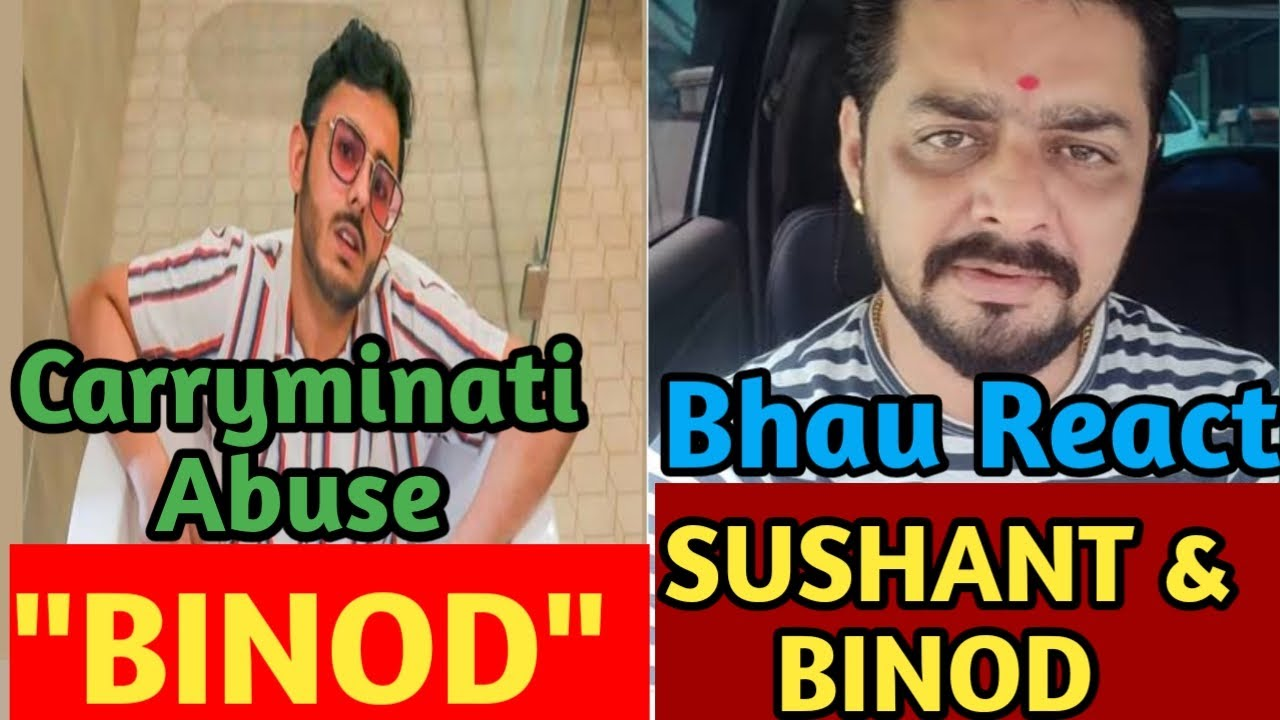 Carryminati React on Binod | Hindustani Bhau React on Sushant Case | hindustani bhau on binod