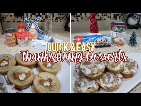 QUICK & EASY THANKSGIVING DESSERTS | LAST MINUTE THANKSGIVING RECIPES 2018 | Fall Desserts