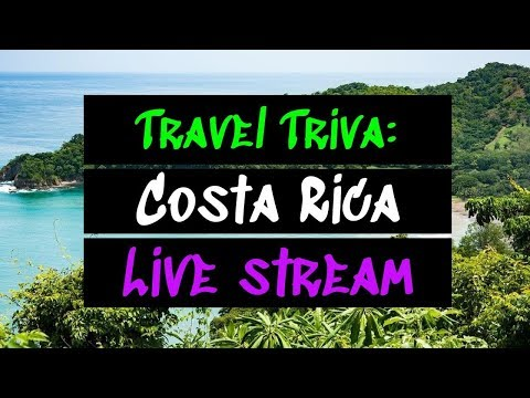 Friday Travel Trivia || 29.06.2018 || COSTA RICA