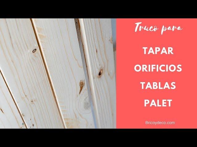 Truco para tapar los orificios de las tablas de palet | BRICOLAJE DECORACIÓN MADERA RECICLAJE
