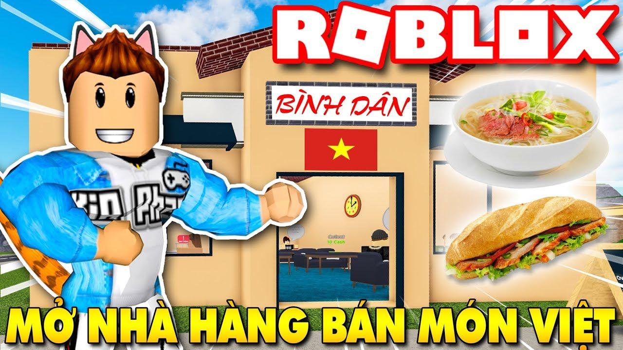 Roblox | KIA MỞ NHÀ HÀNG BÌNH DÂN BÁN MÓN ĂN VIỆT NAM – Restaurant Tycoon 2 | KiA Phạm