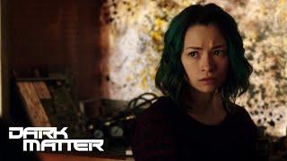 DARK MATTER | Season 3, Episode 13: 'Sneak Peek' | SYFY