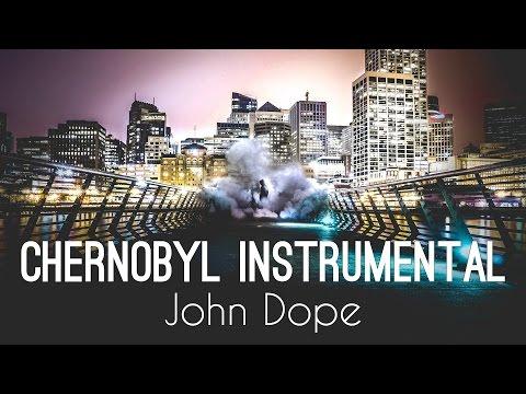 John Dope - Chernobyl Instrumental