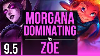 MORGANA vs ZOE (MID) | Dominating | Korea Challenger | v9.5