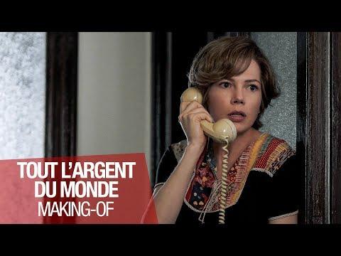 TOUT L'ARGENT DU MONDE - Making Of