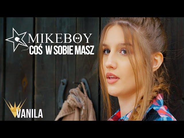 MIKEBOY - Coś W Sobie Masz (Oficjalny teledysk) NOWOŚĆ DISCO POLO 2020