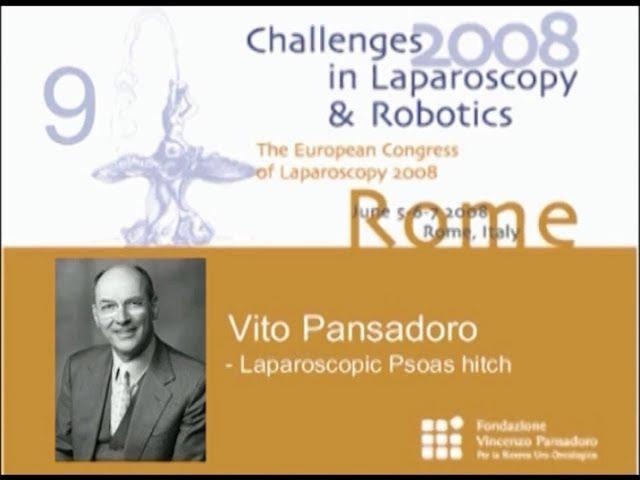 CILR 2008 - Vito Pansadoro  - Laparoscopic psoas hitch