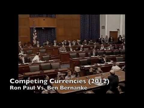 Ron Paul 2012 :: Competing Currencies (feat. Ben Bernanke)