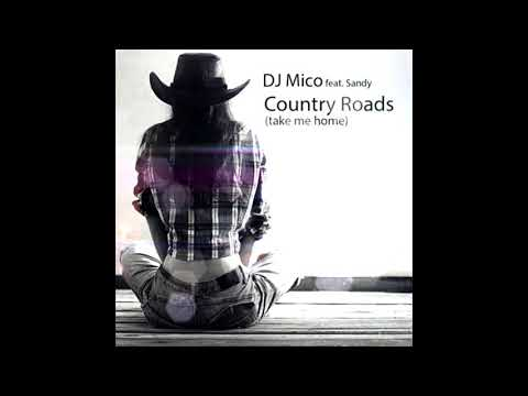 DJ MICO Feat. SANDY - Country Roads (Snapback Hardstyle Edit)