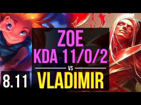 ZOE vs VLADIMIR (MID) ~ KDA 11/0/2, Legendary ~ Korea Master ~ Patch 8.11