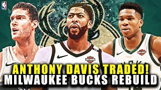 ANTHONY DAVIS TRADED! MILWAUKEE BUCKS REBUILD! NBA 2K19 MY LEAGUE