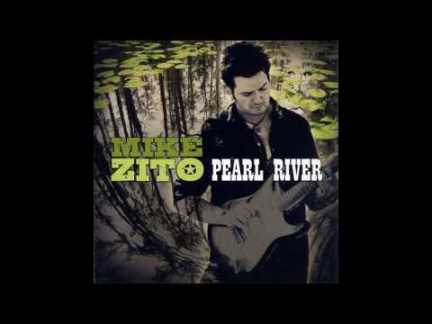 Mike Zito - Pearl River (2009)