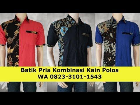 Jual Batik Pria Kombinasi Kain Polos Wa 0823 3101 1543 Youtube