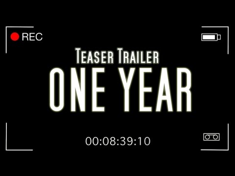 One Year - Teaser Trailer