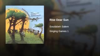 Rise Dear Sun