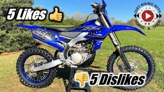 5 Likes and 5 Dislikes for my 2021 Yamaha YZ250FX