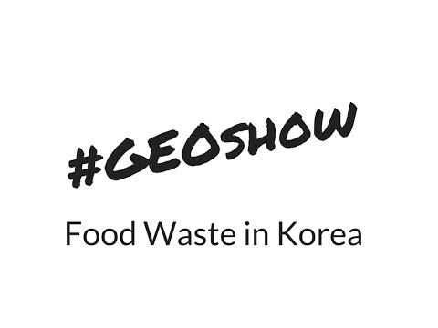Food Waste: Waste management in South Korea