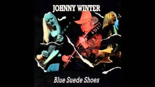 Johnny Winter - Blue Suede Shoes