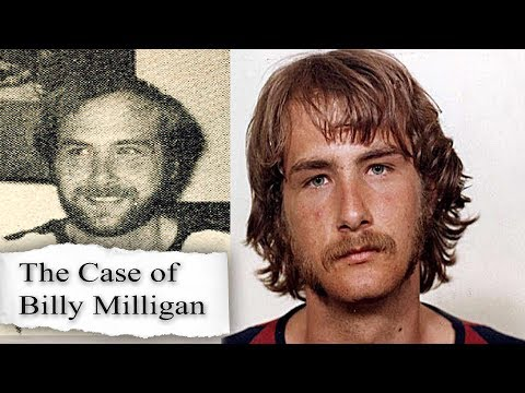 The Case Of Billy Milligan: The Man With 24 Different Personalities