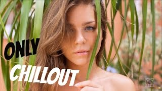 Beautiful Chillout mix 2016