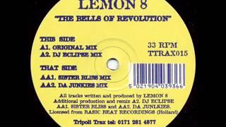 Lemon 8 The Bells Of Revolution Original Mix