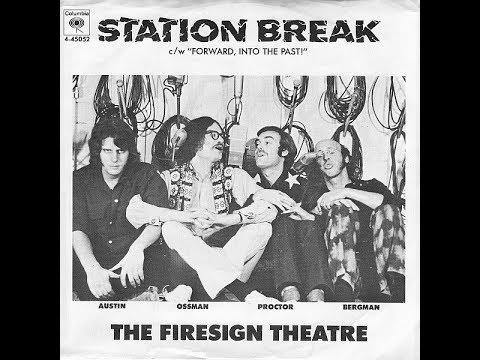 The Firesign Theatre   Station Break