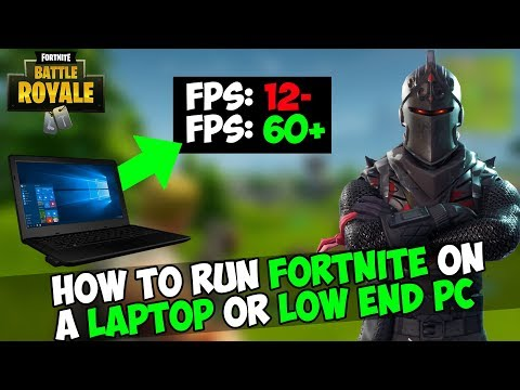 HOW TO RUN FORTNITE ON A LAPTOP OR A LOW END PC | FORTNITE MAXIMUM OPTIMIZATION GUIDE!