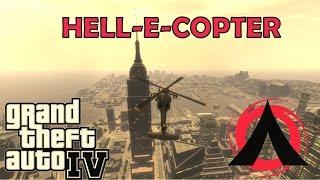 GTA 4 DIE BY  FLY HELL-E-COPTER DIE